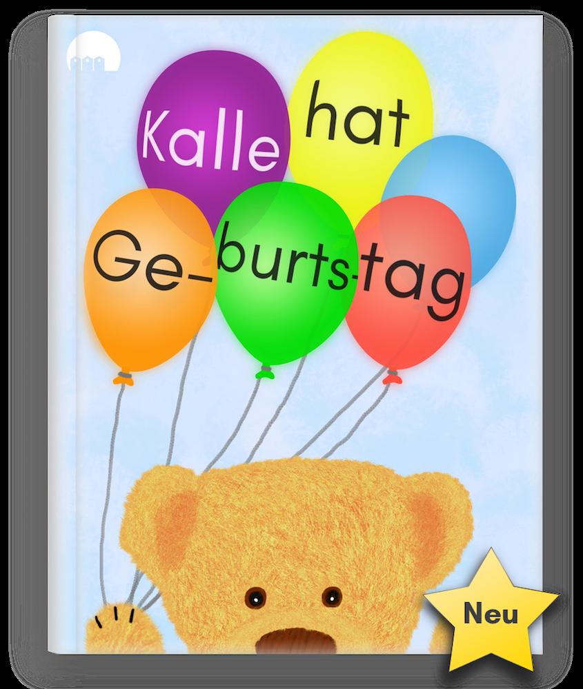 Dies ist das Cover zum Kinderbuch, Bilderbuch Kalle hat Geburtstag mit Kalle der kleine Bär.