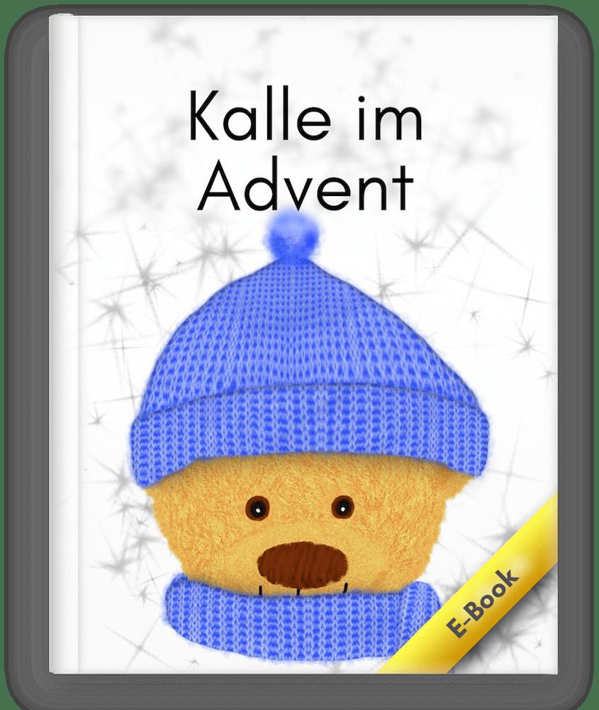 Dies ist das Cover zum Kinderbuch, Bilderbuch Kalle im Advent mit Kalle der kleine Bär.